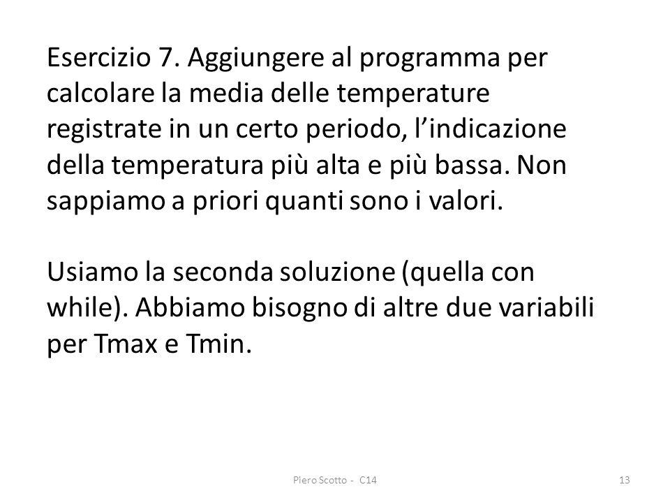 Piero Scotto - C1413 Esercizio 7. Aggiungere al programma per calcolare la media delle temperature registrate in un certo periodo, lindicazione della