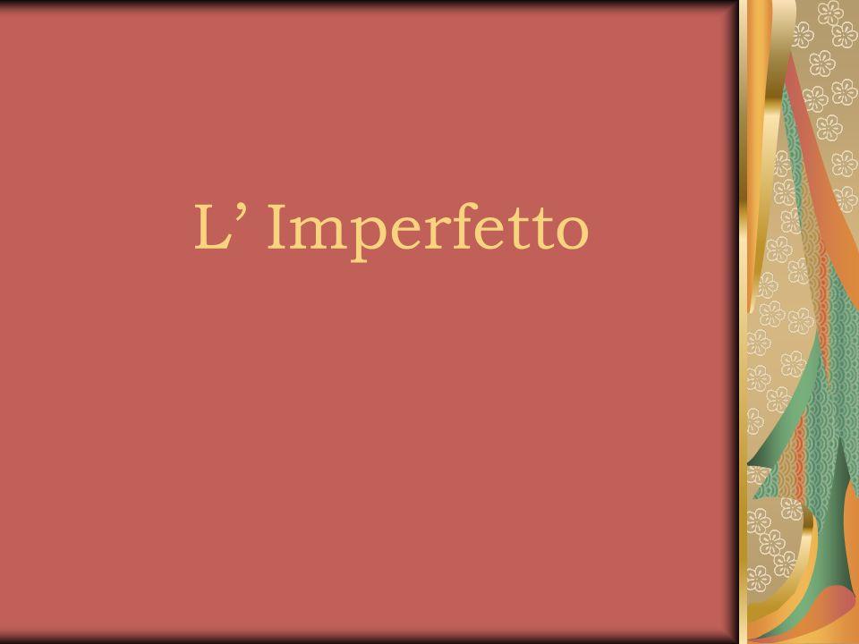 L Imperfetto