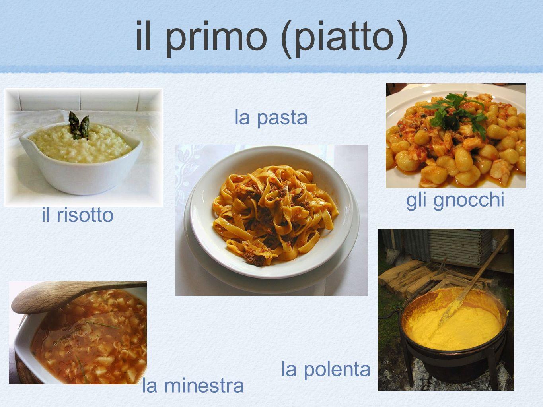 il risotto la polenta la pasta gli gnocchi la minestra