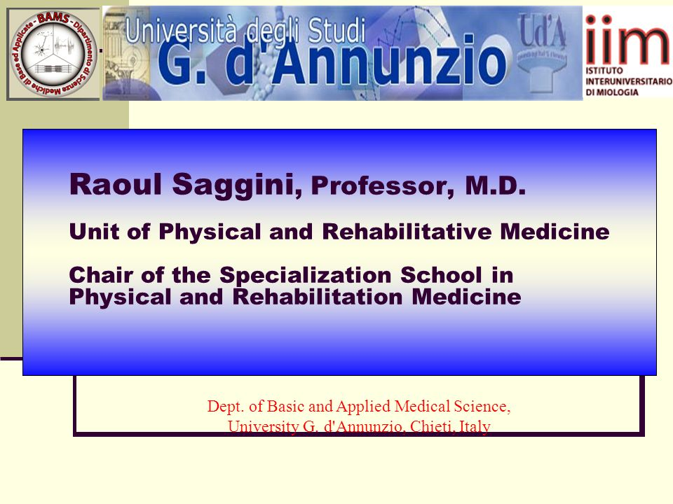 Raoul Saggini, Professor, M.D.