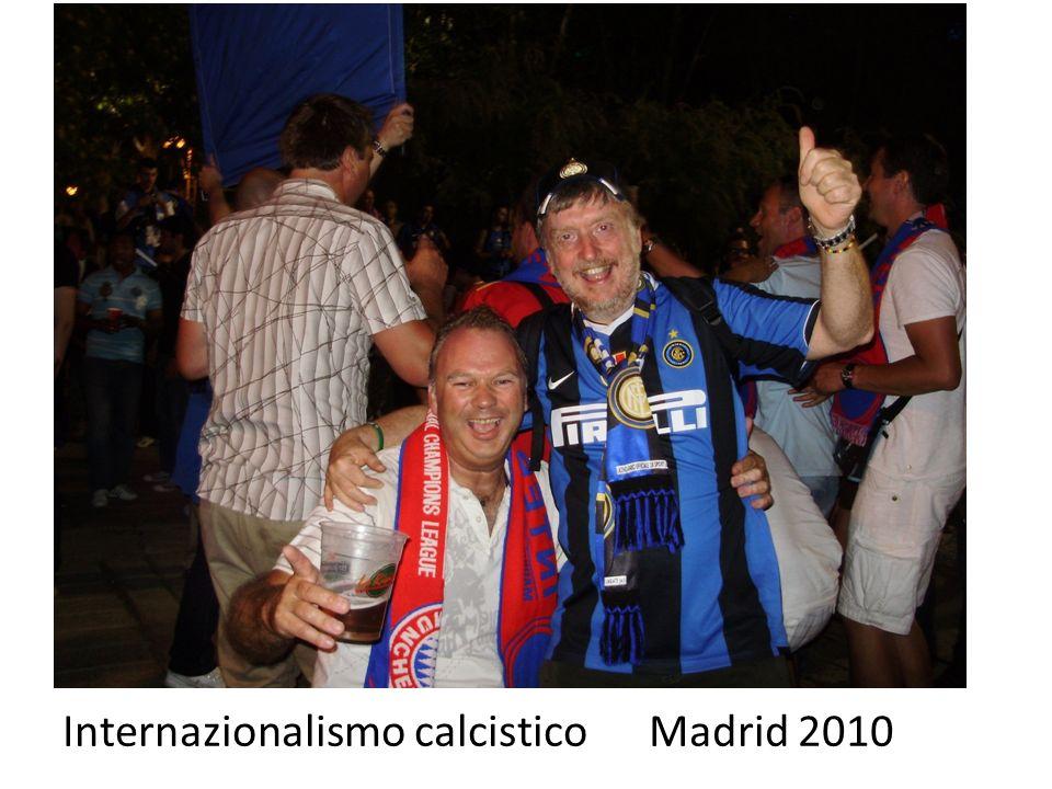 Internazionalismo calcistico Madrid 2010