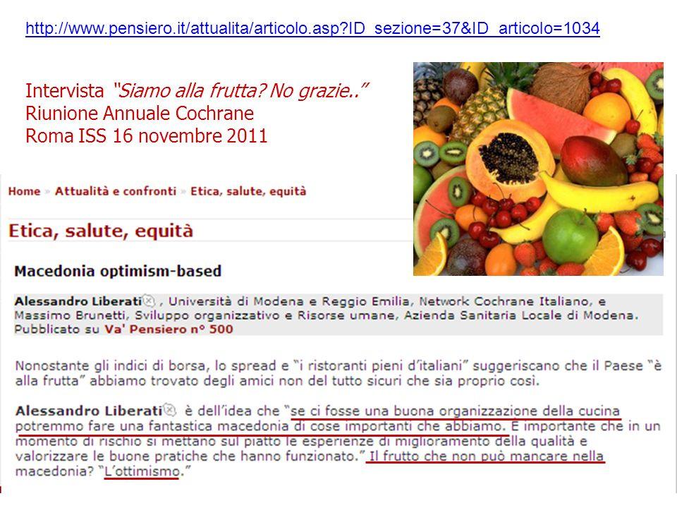 http://www.pensiero.it/attualita/articolo.asp ID_sezione=37&ID_articolo=1034 Intervista Siamo alla frutta.