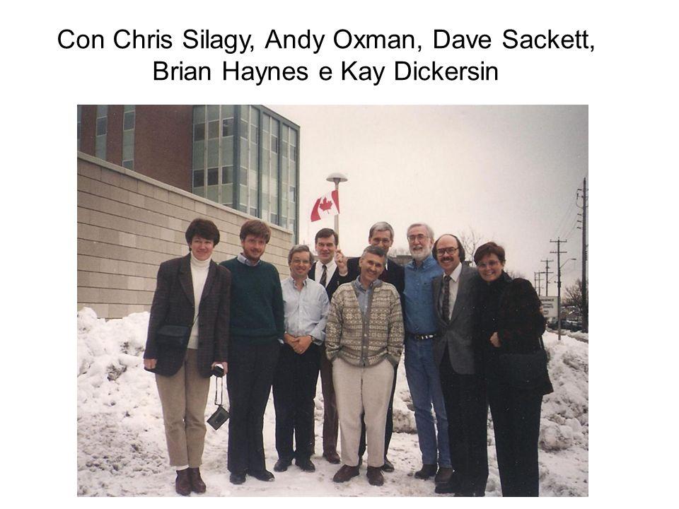 Con Chris Silagy, Andy Oxman, Dave Sackett, Brian Haynes e Kay Dickersin