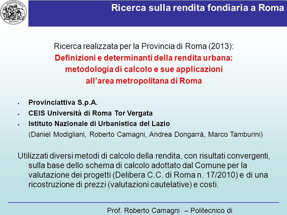 Ricerca sulla rendita fondiaria a Roma Ricerca realizzata per la Provincia di Roma (2013): Definizioni e determinanti della rendita urbana: metodologi