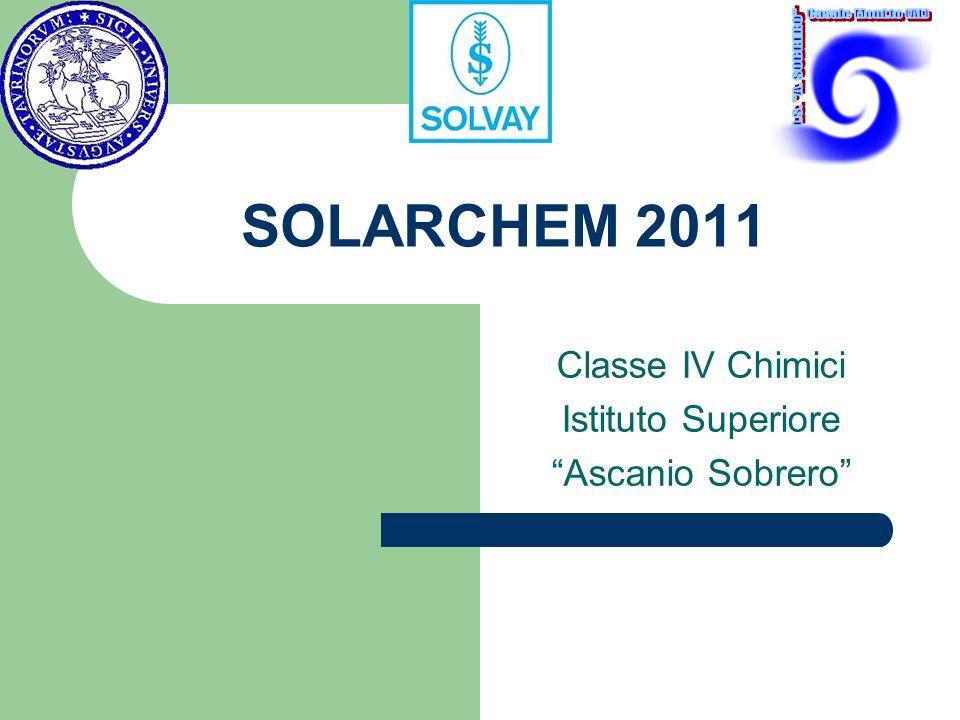 SOLARCHEM 2011 Classe IV Chimici Istituto Superiore Ascanio Sobrero