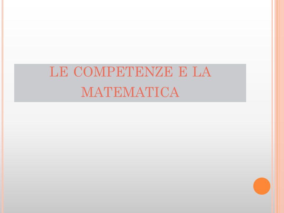 Le competenze riferibili allo scrivere, al leggere e alla matematica condizionano non poco lo sviluppo di qualsiasi altra competenza