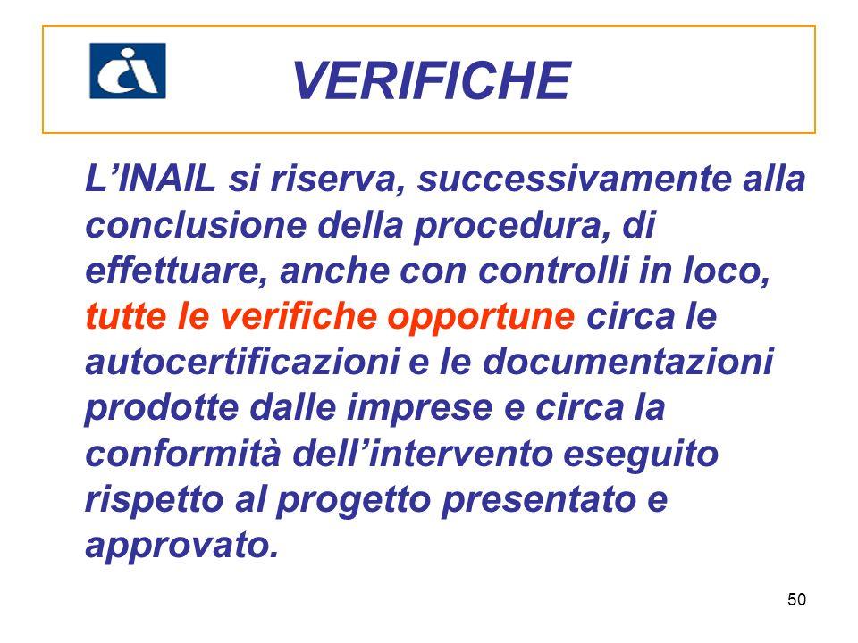 50 LINAIL si riserva, successivamente alla conclusione della procedura, di effettuare, anche con controlli in loco, tutte le verifiche opportune circa