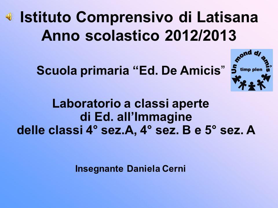 Istituto Comprensivo di Latisana Anno scolastico 2012/2013 Scuola primaria Ed.