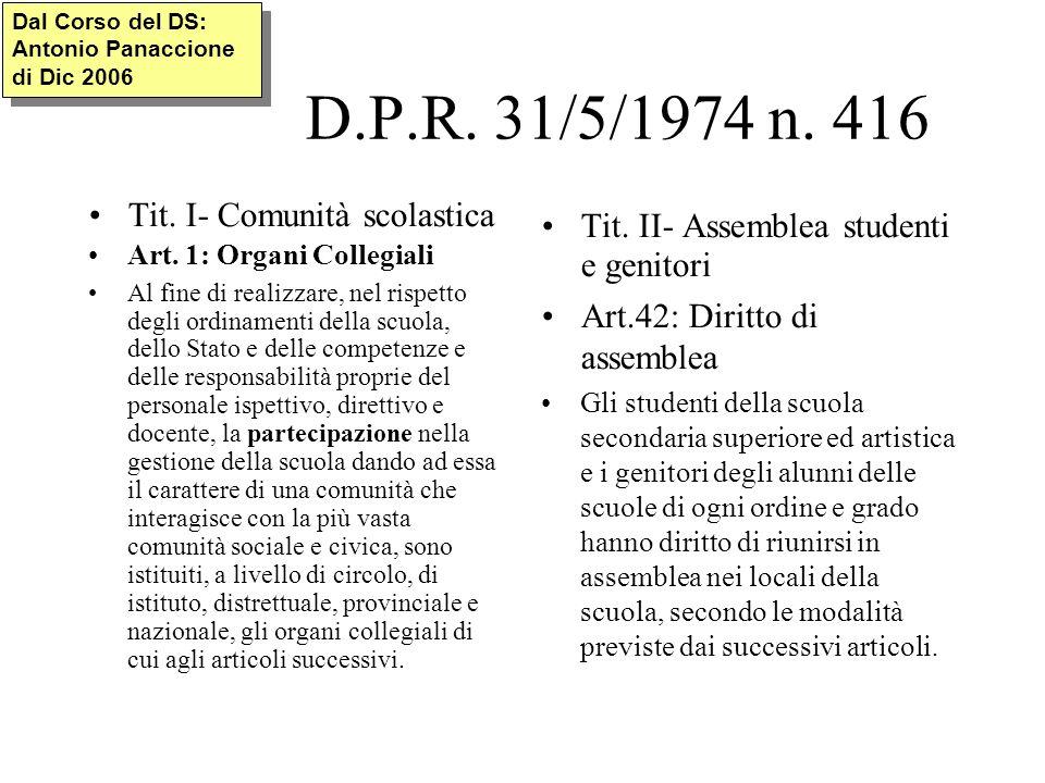 D.P.R. 31/5/1974 n. 416 Tit. I- Comunità scolastica Art.