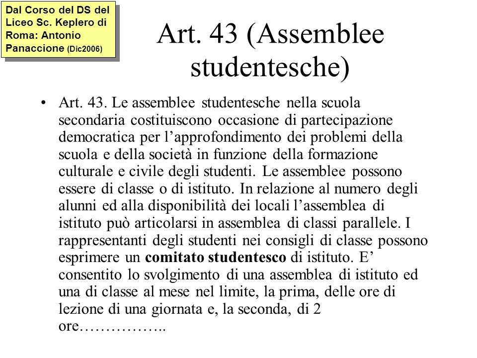Art.43 (Assemblee studentesche) Art. 43.