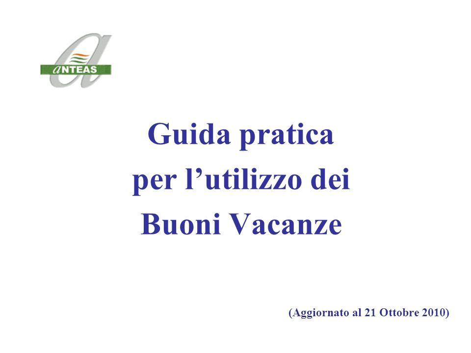 Guida pratica per lutilizzo dei Buoni Vacanze (Aggiornato al 21 Ottobre 2010)