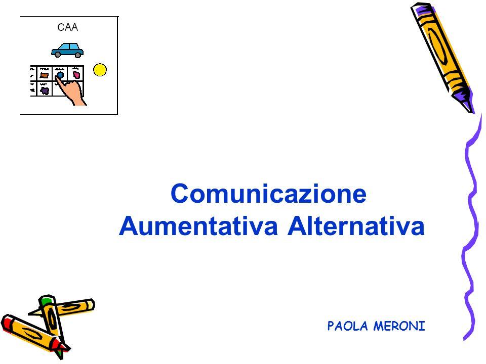Comunicazione Aumentativa Alternativa PAOLA MERONI