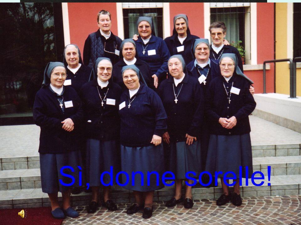 donne in comunità, di altri lidi, sorelle Sì, donne sorelle!