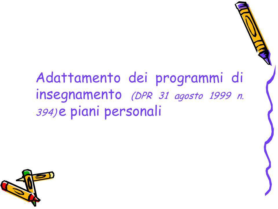 Adattamento dei programmi di insegnamento (DPR 31 agosto 1999 n. 394) e piani personali