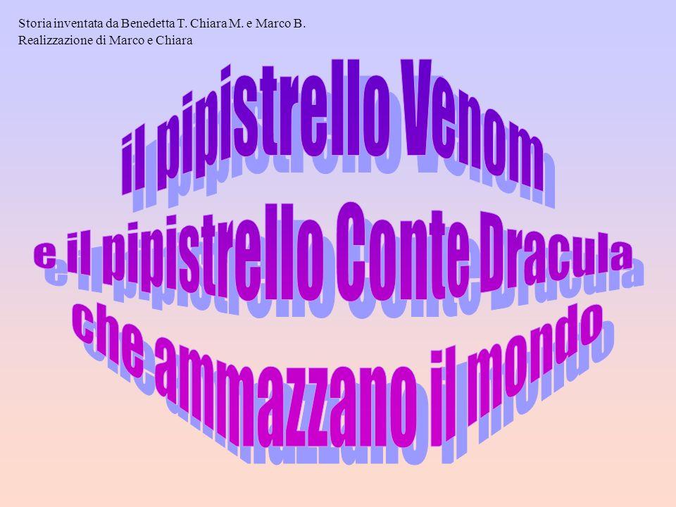Storia inventata da Benedetta T. Chiara M. e Marco B. Realizzazione di Marco e Chiara