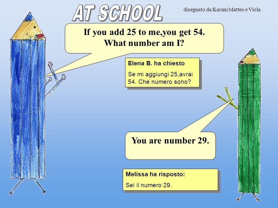 disegnato da Melissa e Thomas Lorenzo B. ha chiesto Se mi aggiungi 16,otterrai 34.