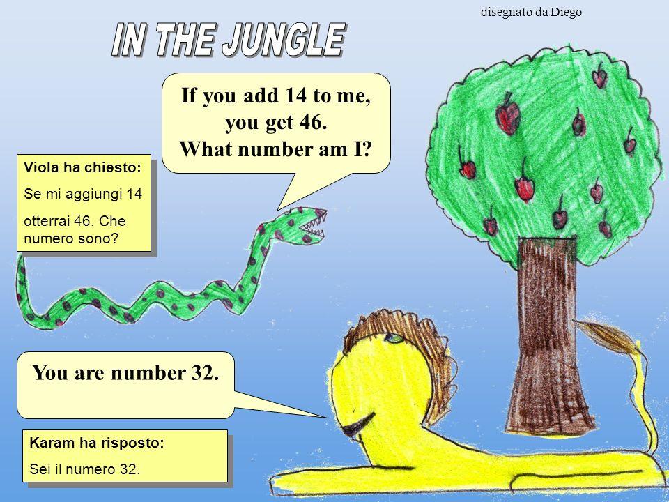 disegnato da Diego Viola ha chiesto: Se mi aggiungi 14 otterrai 46.