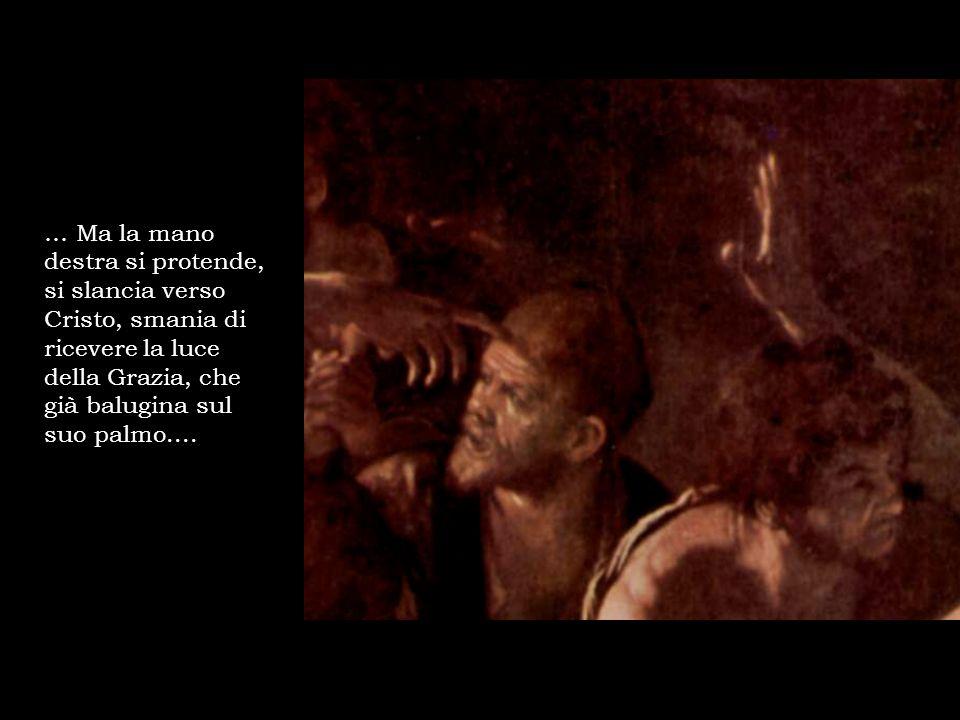 Maria, sino a pochi attimi prima persino risentita con Cristo («Se tu fossi stato qui, Lazzaro non sarebbe morto») e ora proiettata, con un gesto mai visto prima, sul volto del fratello, per baciarlo ma anche per sentirne, sul proprio volto, il primo fiato.