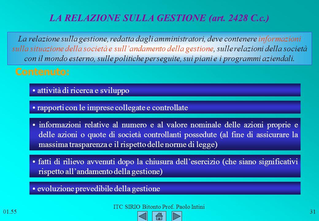 ITC SIRIO Bitonto Prof. Paolo Intini 01.5631 LA RELAZIONE SULLA GESTIONE (art. 2428 C.c.) Contenuto: informazioni relative al numero e al valore nomin