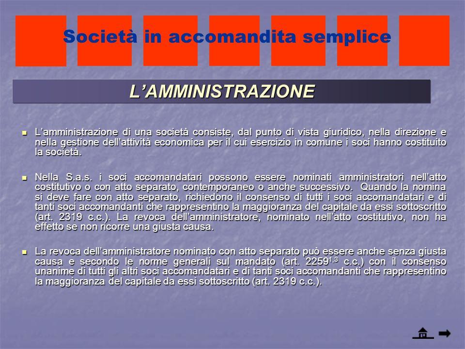 LAMMINISTRAZIONE Lamministrazione di una società consiste, dal punto di vista giuridico, nella direzione e nella gestione dellattività economica per i