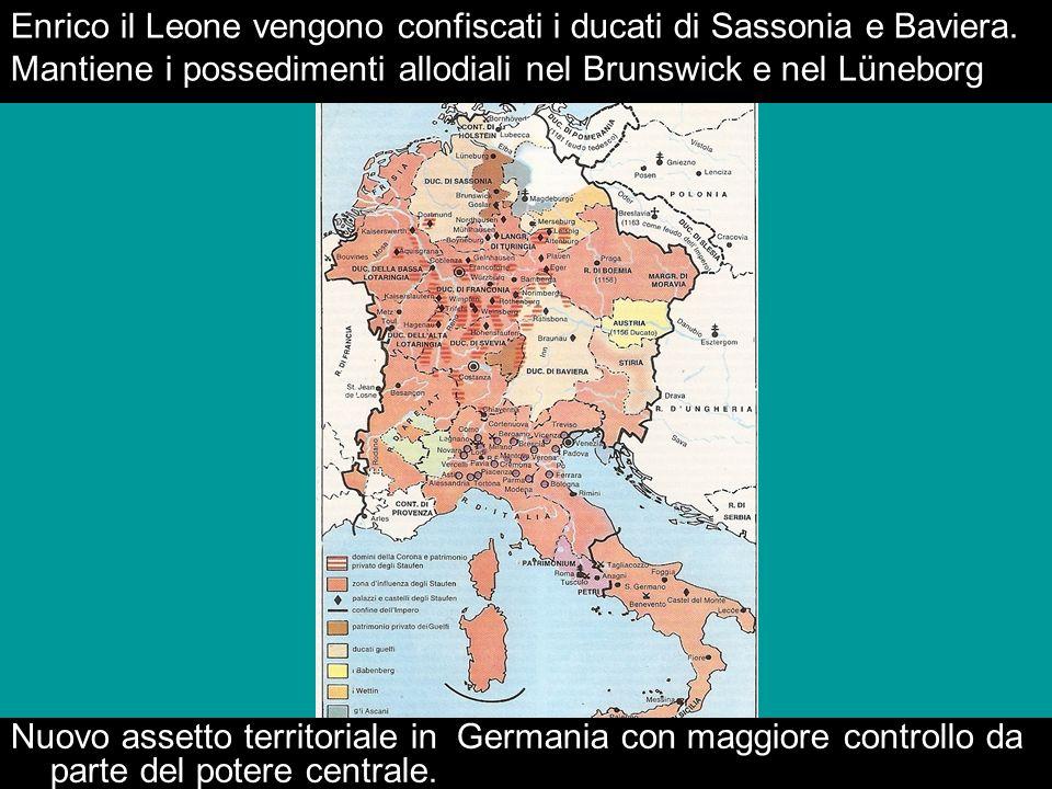 Enrico il Leone vengono confiscati i ducati di Sassonia e Baviera. Mantiene i possedimenti allodiali nel Brunswick e nel Lüneborg Nuovo assetto territ