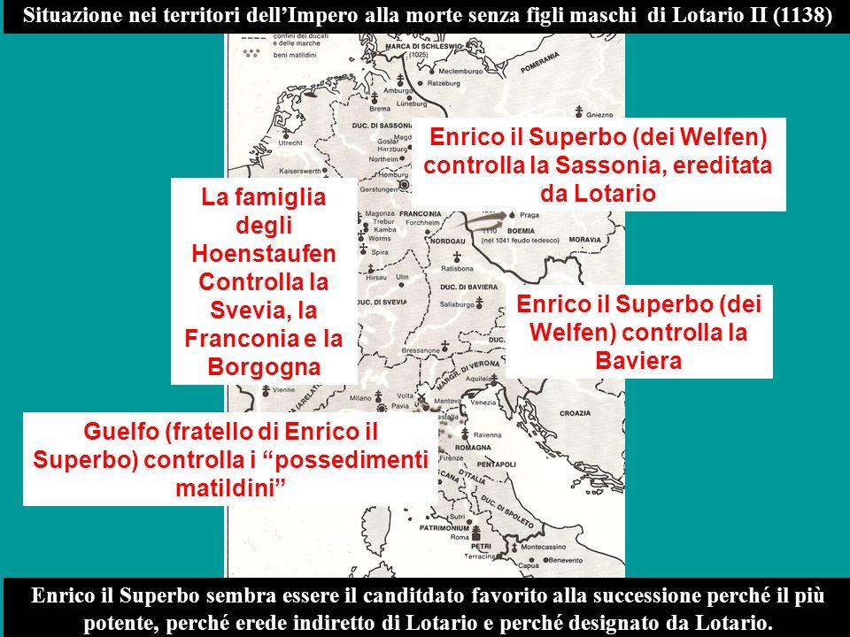 z Situazione nei territori dellImpero alla morte senza figli maschi di Lotario II (1138) La famiglia degli Hoenstaufen Controlla la Svevia, la Francon