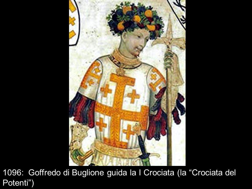 1096: Goffredo di Buglione guida la I Crociata (la Crociata del Potenti)