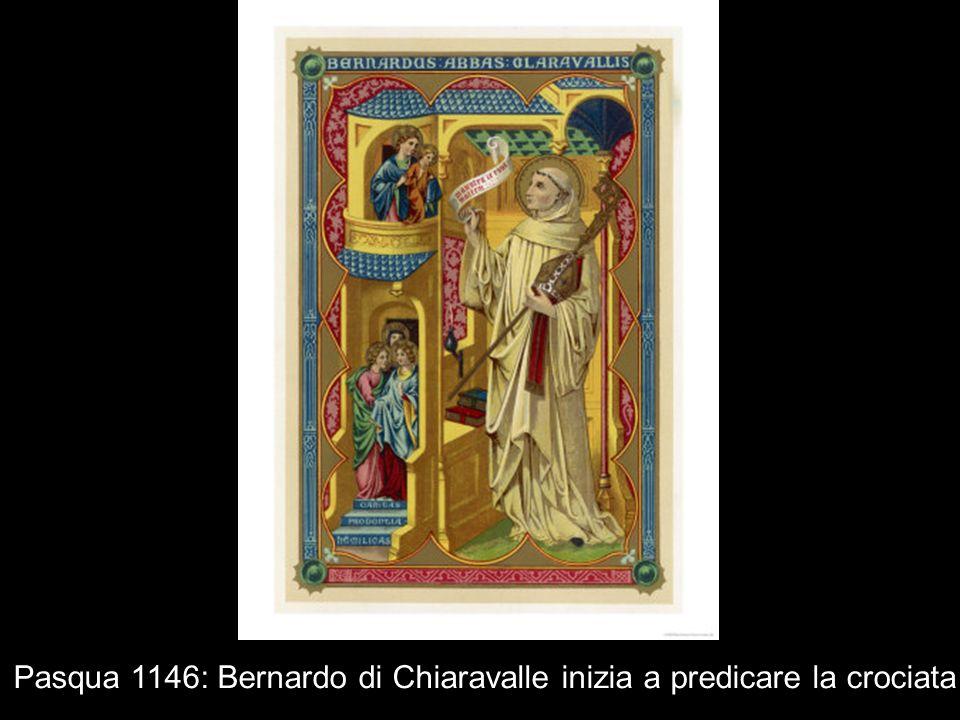 Pasqua 1146: Bernardo di Chiaravalle inizia a predicare la crociata