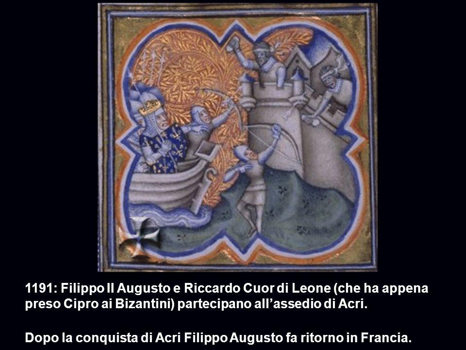1191: Filippo II Augusto e Riccardo Cuor di Leone (che ha appena preso Cipro ai Bizantini) partecipano allassedio di Acri.