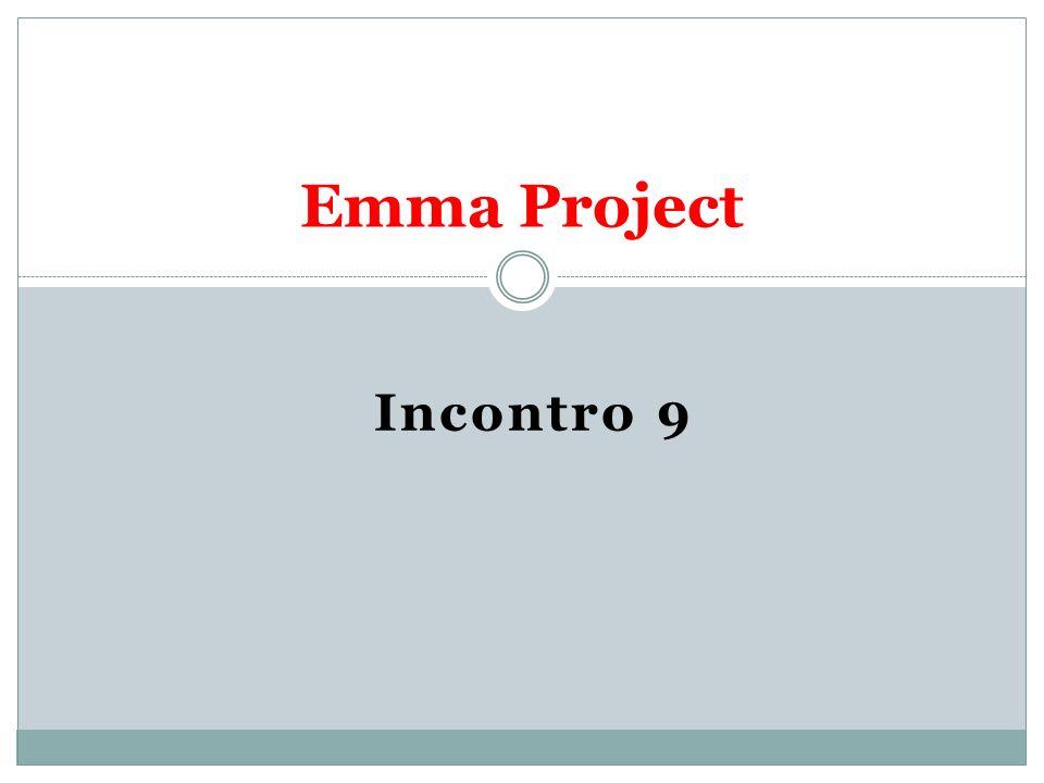 Incontro 9 Emma Project
