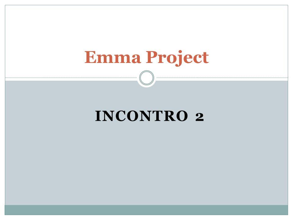 INCONTRO 2 Emma Project