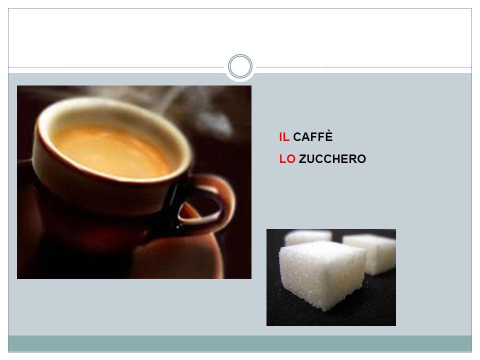 IL CAFFÈ LO ZUCCHERO
