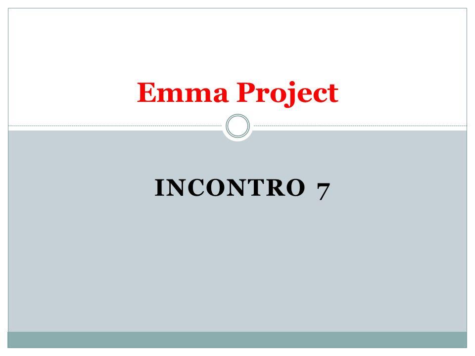 INCONTRO 7 Emma Project