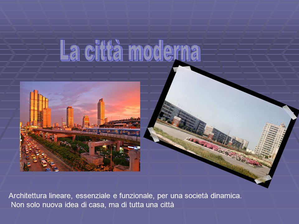 Architettura lineare, essenziale e funzionale, per una società dinamica. Non solo nuova idea di casa, ma di tutta una città