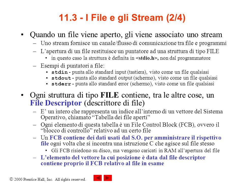 2000 Prentice Hall, Inc. All rights reserved. 11.3 - I File e gli Stream (3/4)