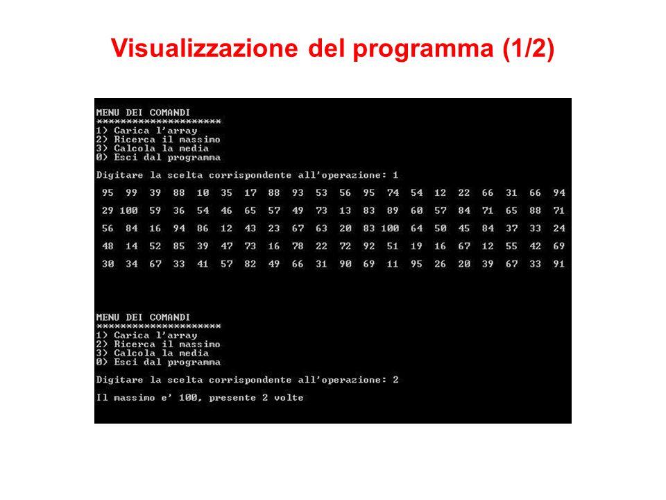Visualizzazione del programma (1/2)