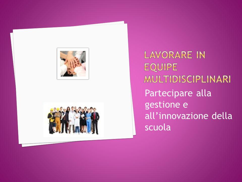 Partecipare alla gestione e allinnovazione della scuola