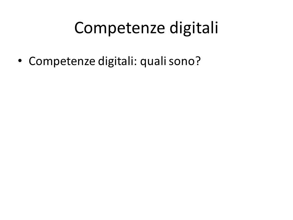 Competenze digitali Competenze digitali: quali sono?