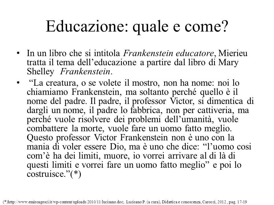 Educazione: quale e come.
