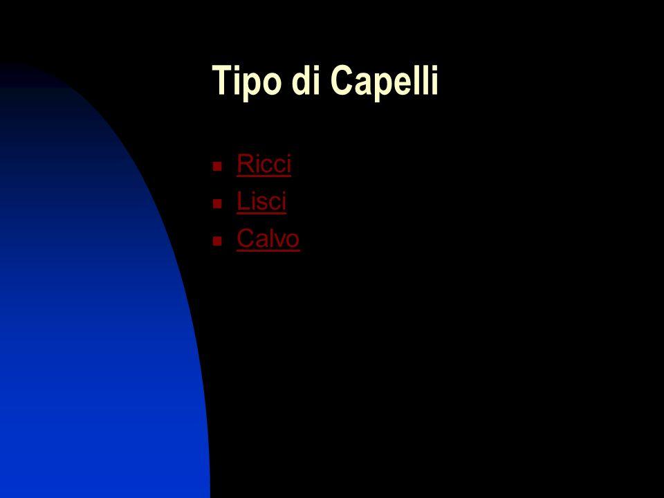Tipo di Capelli Ricci Lisci Calvo