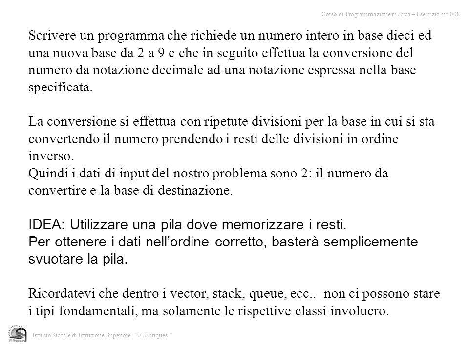 Scrivere un programma che richiede un numero intero in base dieci ed una nuova base da 2 a 9 e che in seguito effettua la conversione del numero da no