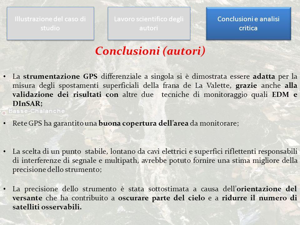 La strumentazione GPS differenziale a singola si è dimostrata essere adatta per la misura degli spostamenti superficiali della frana de La Valette, gr