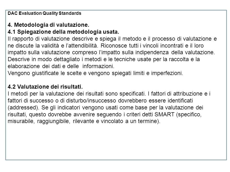 DAC Evaluation Quality Standards 4.Metodologia di valutazione.