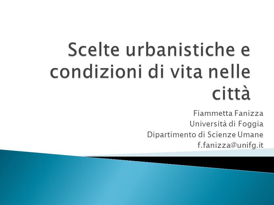 Fiammetta Fanizza Università di Foggia Dipartimento di Scienze Umane f.fanizza@unifg.it