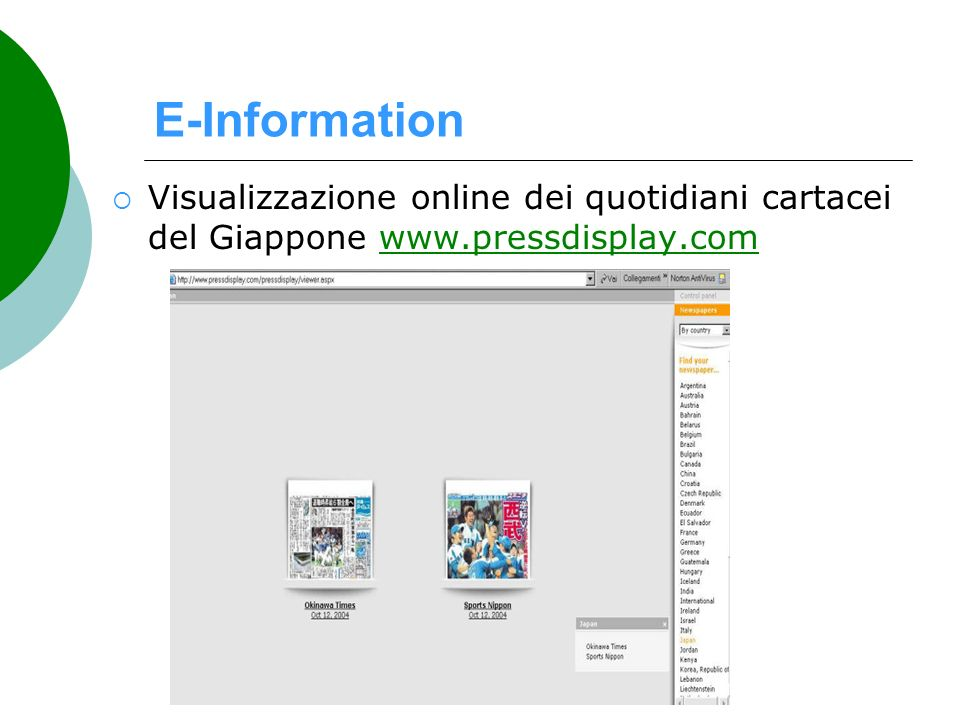 E-Information Visualizzazione online dei quotidiani cartacei del Giappone www.pressdisplay.comwww.pressdisplay.com
