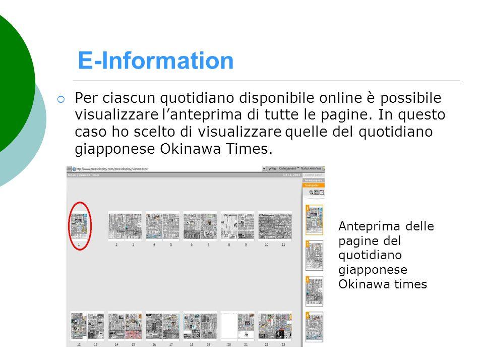 E-Information Per ciascun quotidiano disponibile online è possibile visualizzare lanteprima di tutte le pagine. In questo caso ho scelto di visualizza