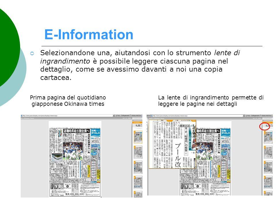 E-Information Selezionandone una, aiutandosi con lo strumento lente di ingrandimento è possibile leggere ciascuna pagina nel dettaglio, come se avessi