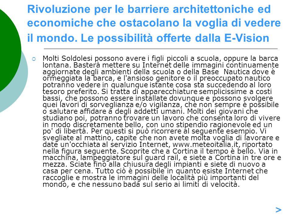 Rivoluzione per le barriere architettoniche ed economiche che ostacolano la voglia di vedere il mondo. Le possibilità offerte dalla E-Vision Molti Sol