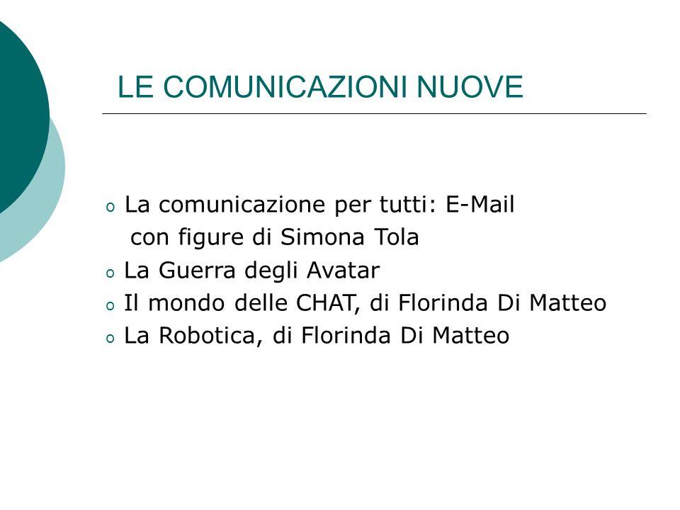 La comunicazione per tutti: E-Mail con figure di Simona Tola Inseriamo ora alcune figure (preparate da Simona Tola)che descrivono la più importante innovazione nella Comunicazione privata e dAzienda: la Posta Elettronica, dallInglese E-Mail.