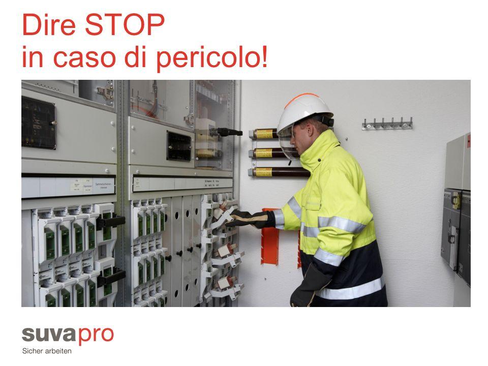 Dire STOP in caso di pericolo!